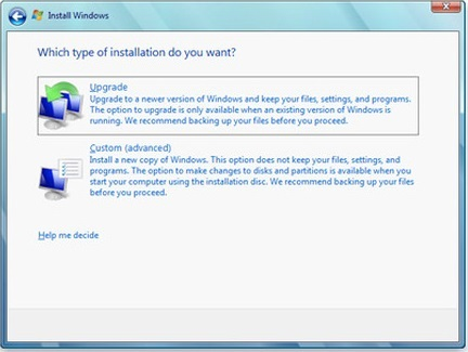 Windows 7 Which type of installation do ypu want